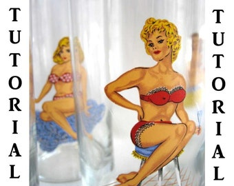 Vintage PinUp Glass Tutorial, PinUp Girl, DIY, Decals, Vintage Barware, Ready to Ship
