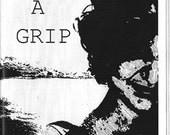 Get A Grip: Travels Through My Mental Health