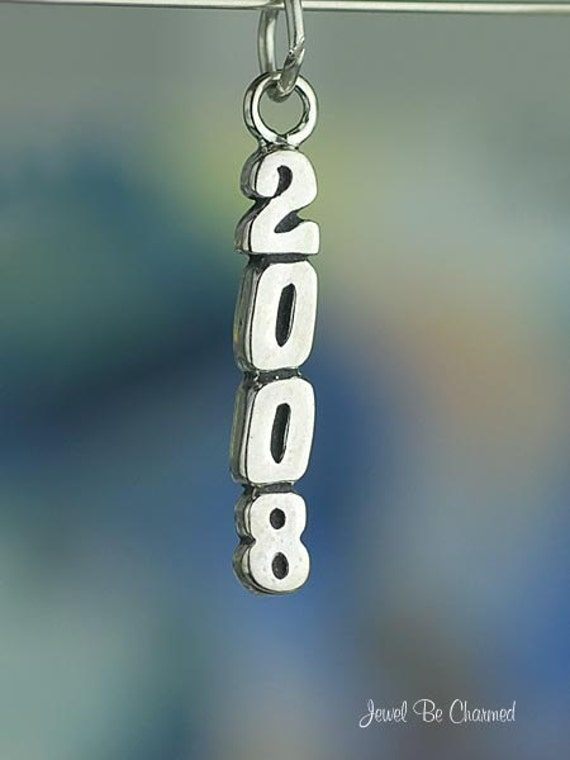 2008 Charm Year of Graduation Date Birthday Marriage Sterling Silver