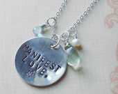 Manifest Love - a Hand-Stamped Affirmation Necklace--RESERVED FOR CRAZYREDHEAD17--