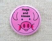 Pinback button - 1.25 inch round - 'Hogs and kisses'
