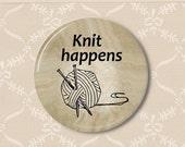 Knit happens. Pinback button