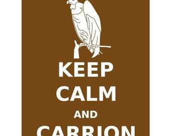 Keep Calm and Carrion Buzzard 11x14 Print