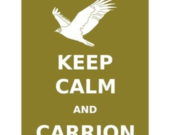 Keep Calm and Carrion Vulture Print 8x10