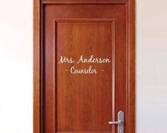 Custom Door or Wall Sign Decal - Removable Vinyl Lettering - Office Door