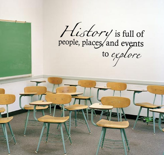 History to explore - Classroom Wall Decal - Removable Vinyl Lettering