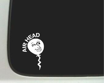 Air Head Funny Car Decal Window Laptop Fun Sticker