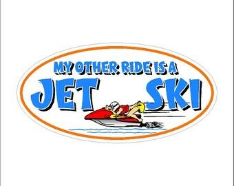 My other ride is a jet ski..... Jet Ski Decal Window Laptop Jet Ski Sticker