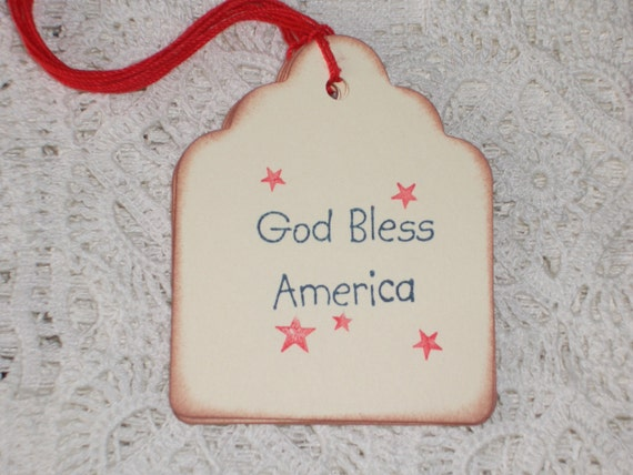 God Bless America Gift Tags - Patriotic - Memorial Day - Fourth of July - Set of Six