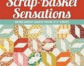 "SALE - Scrap-Basket Sensations by Kim Brackett 'More Great Quilts from 2.5"" Strips'"