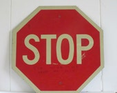 Vintage Stop Sign - Metal Street Sign - War Protest Sign - Red White Industrial Signage
