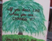 You are not a tree SIGN Original Painting Names Distressed primitive Handmade Hand-painted Wooden 11x10  WHAGN