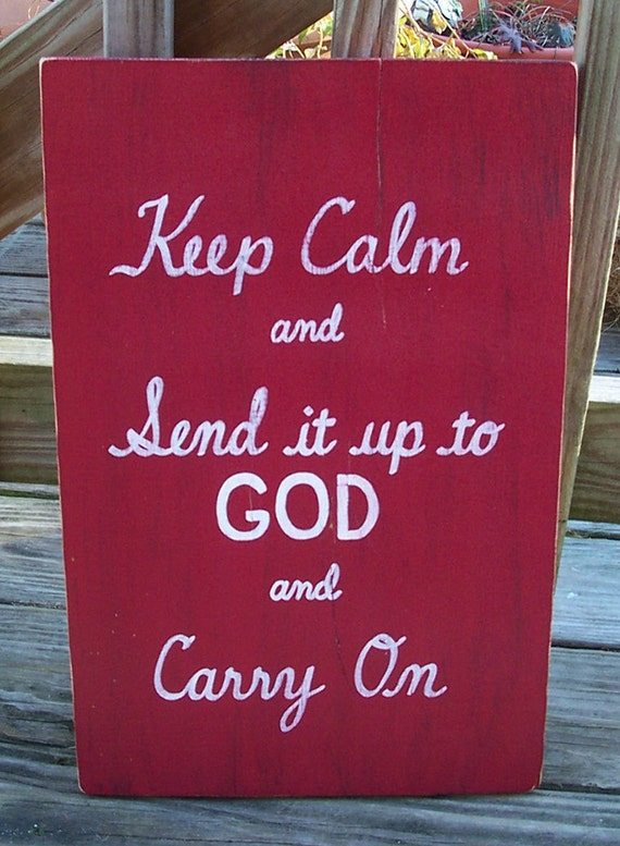 Keep Calm God SIGN Subway Red Distressed primitive Rules Handmade Hand-painted Wooden 12x17 WHAGN