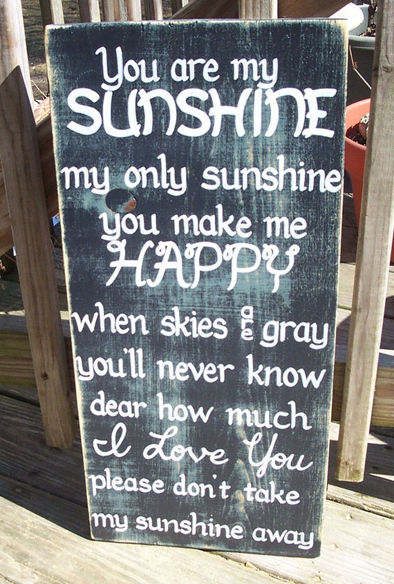 You are my Sunshine SIGN Subway Distressed Black Slate Blue Gray Handmade Hand-painted Wooden 12x24 WHAGN Made to Order