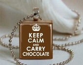 Keep Calm And Carry Chocolate Scrabble Tile Pendant (1086)