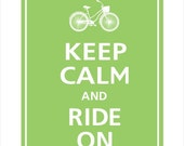 Keep Calm and RIDE ON (Choose your bike) Bicycle Print 8x10 (Cilantro featured)