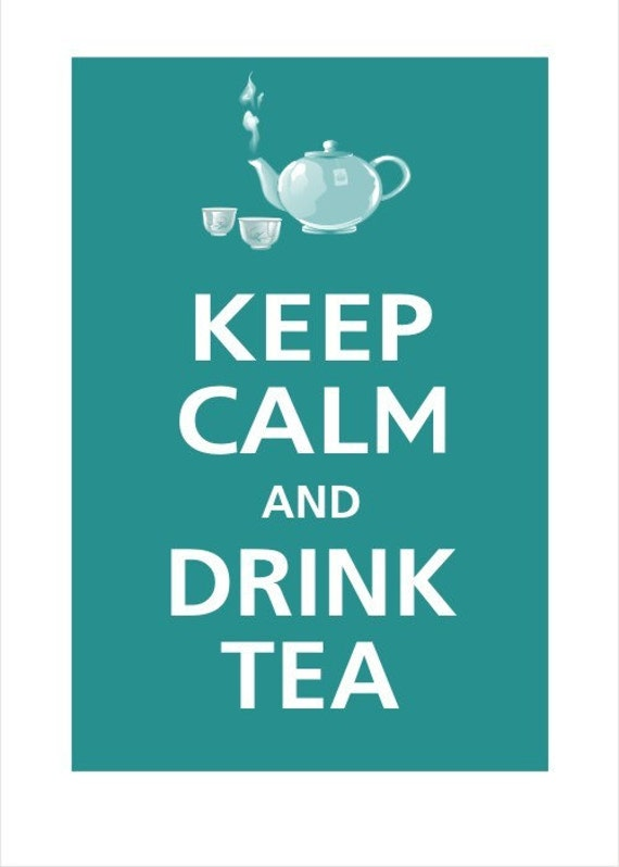 Keep Calm And Drink Tea Poster 13x19 Fresh Water By Posterpop