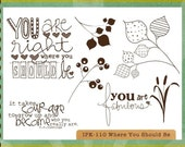 Where You Should Be Stamp Set - FREE SHIPPING