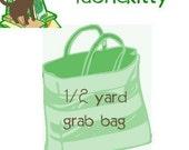 1/2 Yard Fabric Grab Bag