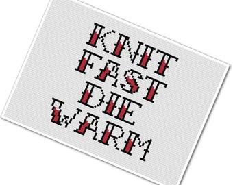 Knit Fast Die Warm - Cross Stitch PDF Pattern - INSTANT DOWNLOAD