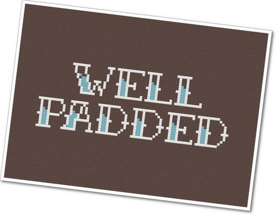 Well Padded - PDF Cross Stitch Pattern - INSTANT DOWNLOAD