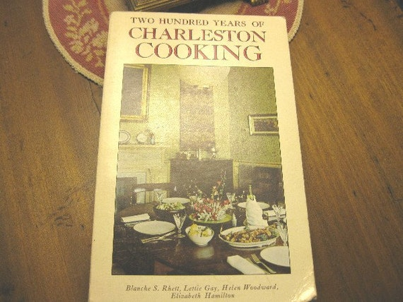 """Vintage 1976 cook book """"Two Hundred Years of CHARLESTON COOKING"""""""
