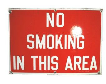 Vintage Porcelain enamel Sign No Smoking in this area.  Ready made sign Co NY