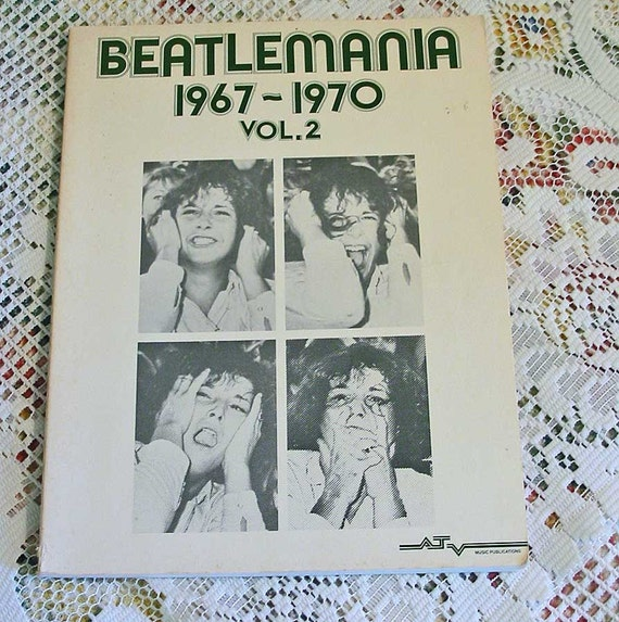 BEATLEMANIA 1967 to 1970 Vol 2 BEATLE SONGBOOK 46 Songs, Lucy in the Sky, Sgt Pepper, Hey Jude, 64, Long Winding Road