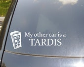 My Other Car is a Tardis Car Sticker