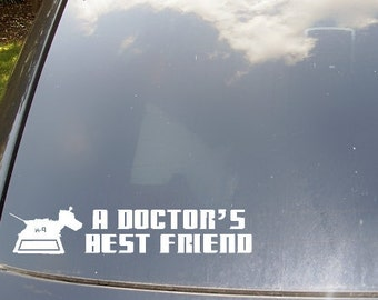 A Doctor's Best Friend K9 Car Sticker