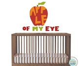 Wall Stickers for Nursery, Apple of My Eye, Nursery Decor, Playroom Decals, Kids Room