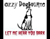 Ozzy Dogbourne LET ME HEAR YOU BARK dog treats