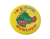80s British Badge - 'I'm a chewits muncher'