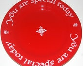 "Vintage Plate, The Red Plate, The Red Plate Tradition, 10 1/2"" dinner plate with You Are Special Today on it"