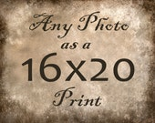 Any Photo From My Shop - 16x20 Print