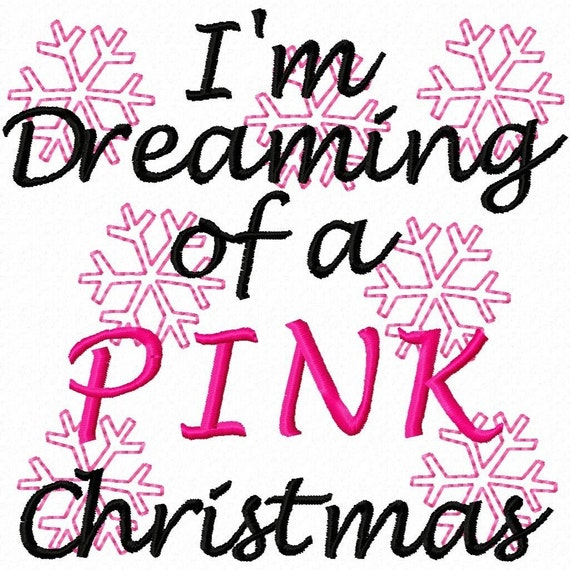 Digitizing Dolls I'm Dreaming of a PINK Christmas Machine Embroidery Design 4x4 5x7 INSTANT DOWNLOAD