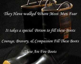 These Boots .... Inspirational Fire Fighters 16X20 Clearance Sale