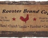 Old Rooster Brand Coffee Country Kitchen Primitive Sign Wall Hanging
