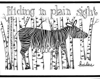 Hiding in Plain Sight - Pen & Ink Illustration