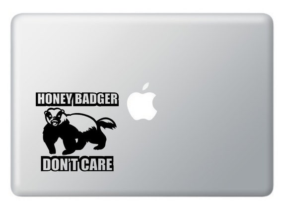 Honey Badger Dont Care Vinyl Decal  Stickers Apple Macbook ,Laptop  or IPad
