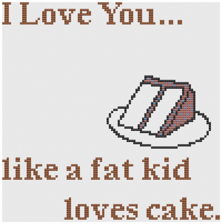 i love you like a fat kid loves cake matilda - photo #16