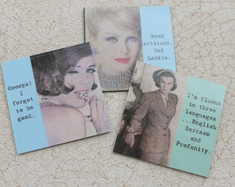 Funny Magnets Set of Three Sassy Sayings For Bad Girls