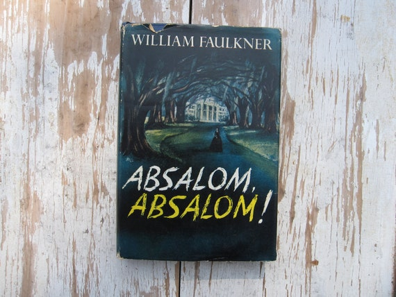 a review of the novel absalom absalom by william faulkner Absalom, absalom by  there is tragedy here, but the drawing is so out of scale that the effect is weakened -- in spite of all this, the book -- on faulkner's name -- will sell, and rent  more by william faulkner fiction uncollected stories of william faulkner by william faulkner nonfiction selected letters of william faulkner.
