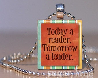 20% Off w/Coupon - Today a Reader. Tomorrow a Leader. Necklace - (Orange, Yellow, Aqua) - Scrabble Tile Pendant with Chain