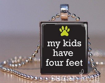 My Kids Have Four Feet Necklace - (Black, White, Lime Green) - Scrabble Tile Pendant with Chain