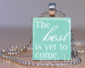 20% Off w/Coupon - The Best is Yet to Come Necklace - Aqua, White - Scrabble Tile Pendant with Chain