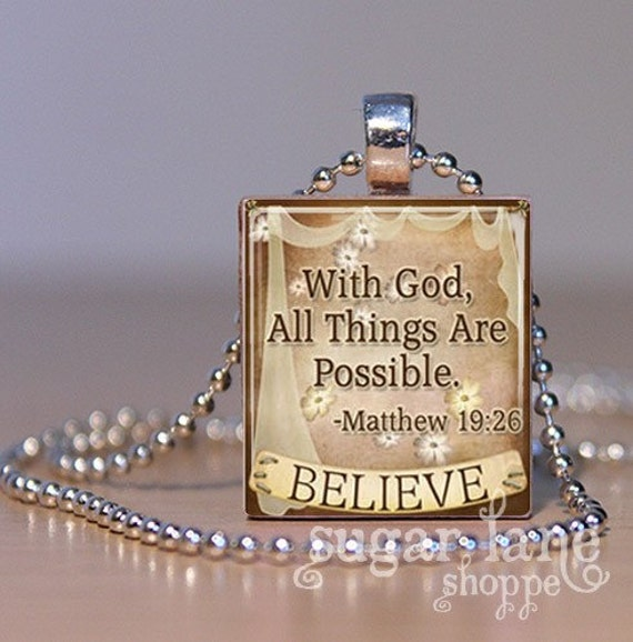 Bible Verse Scripture Necklace - (With God All Things Are Possible - Matthew 19:26)  Scrabble Tile Pendant with Chain