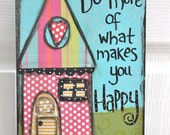 "8 x 10""  - Mixed Media - Original Art - Inspirational Art-  HAPPY - READY to SHIP"