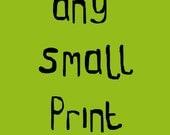 Any Small Print
