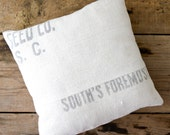 RESERVED -- SUMMER SALE Vintage Grain Sack Pillow, South's Foremost